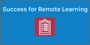 Success for Remote Learning